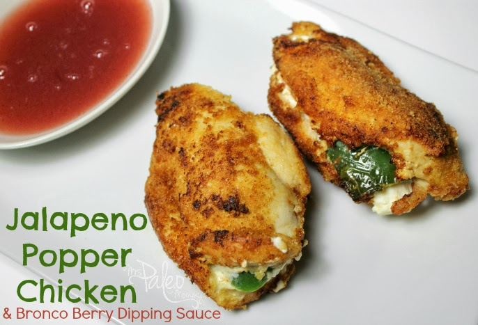 Jalapeno Popper Chicken With Bronco Berry Dipping Sauce Heather Hollandaise